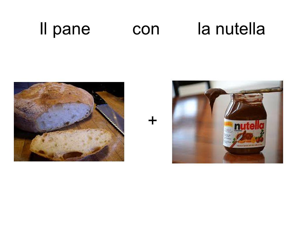 + Il pane con la nutella