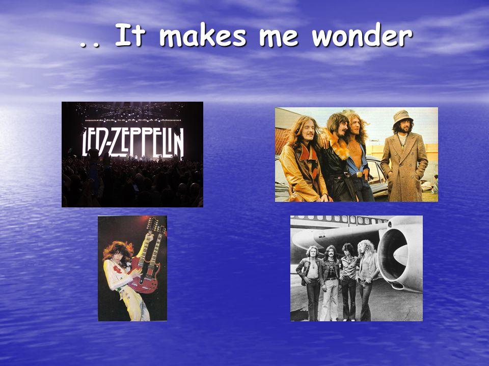 .. It makes me wonder