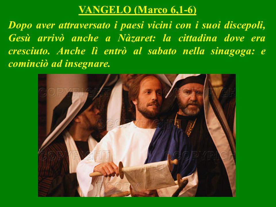 Dopo aver attraversato i paesi vicini con i suoi discepoli, Gesù arrivò anche a Nàzaret: la cittadina dove era cresciuto.