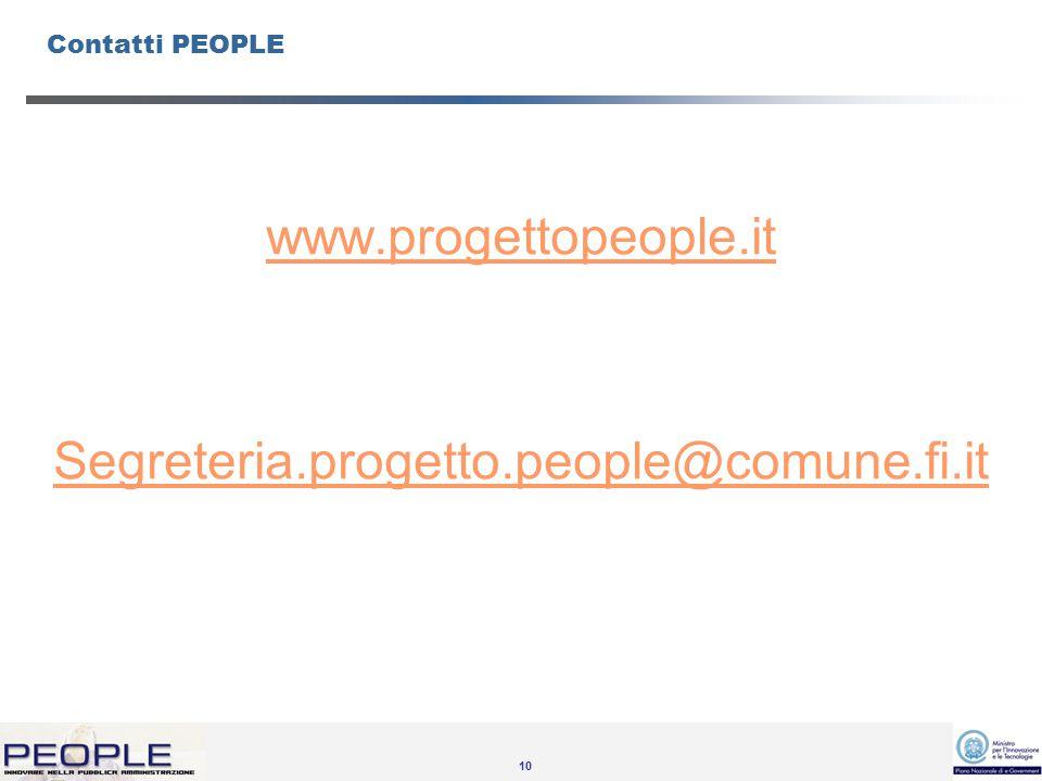10 Contatti PEOPLE www.progettopeople.it Segreteria.progetto.people@comune.fi.it