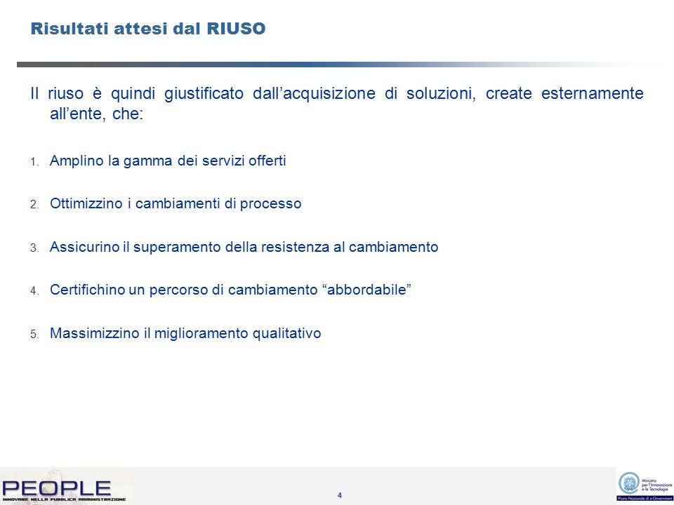 5 Proposte PEOPLE per il RIUSO 1.Ampliamento Gamma dei servizi offerti 2.