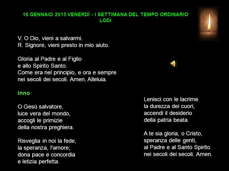 16 GENNAIO 2015 VENERDÌ - I SETTIMANA DEL TEMPO ORDINARIO LODI V.