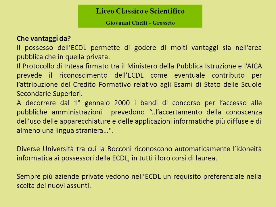 Liceo Classico e Scientifico Giovanni Chelli - Grosseto Che vantaggi da.