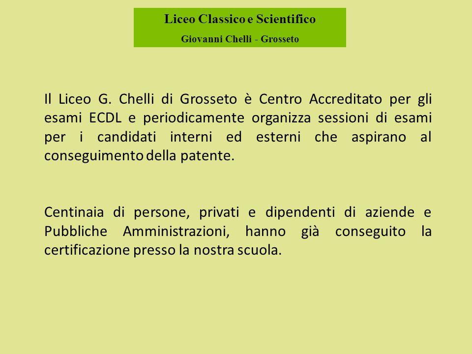 Liceo Classico e Scientifico Giovanni Chelli - Grosseto Il Liceo G.