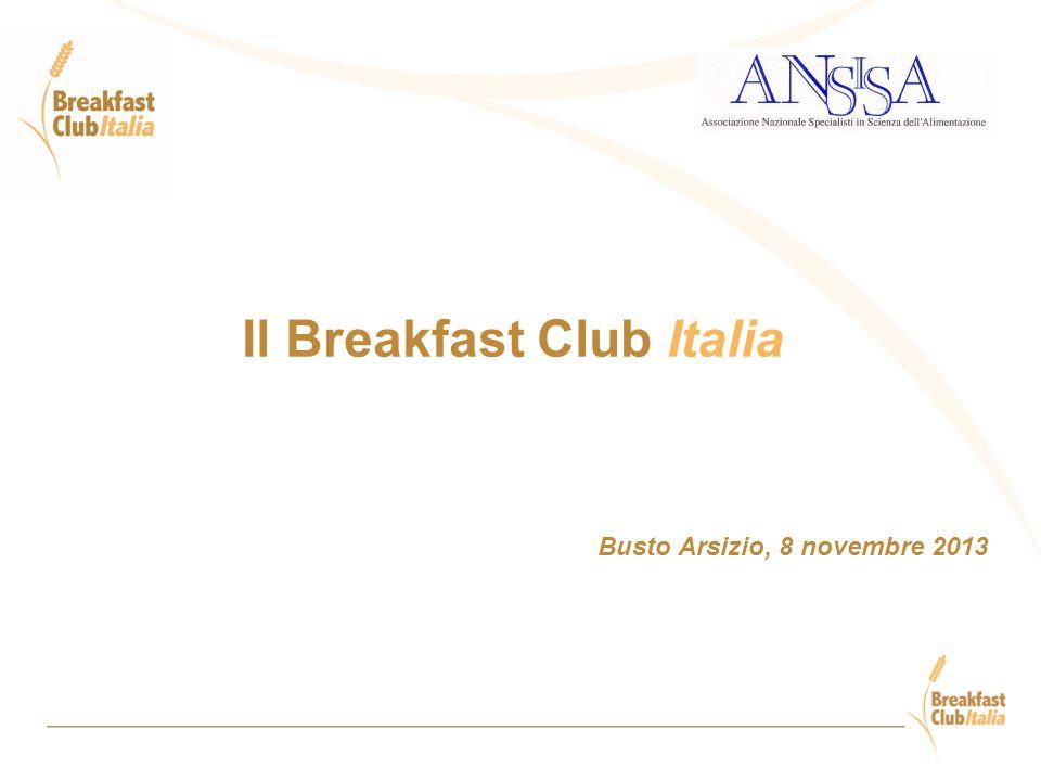 Il Breakfast Club Italia Busto Arsizio, 8 novembre 2013