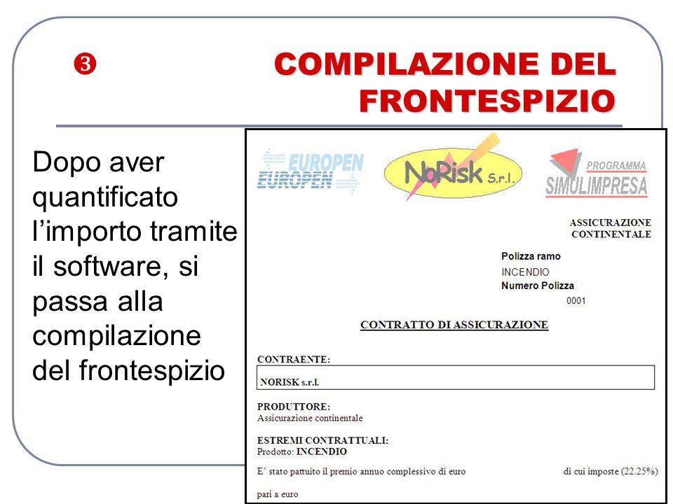COMPILAZIONE DEL FRONTESPIZIO  COMPILAZIONE DEL FRONTESPIZIO Dopo aver quantificato l'importo tramite il software, si passa alla compilazione del fro