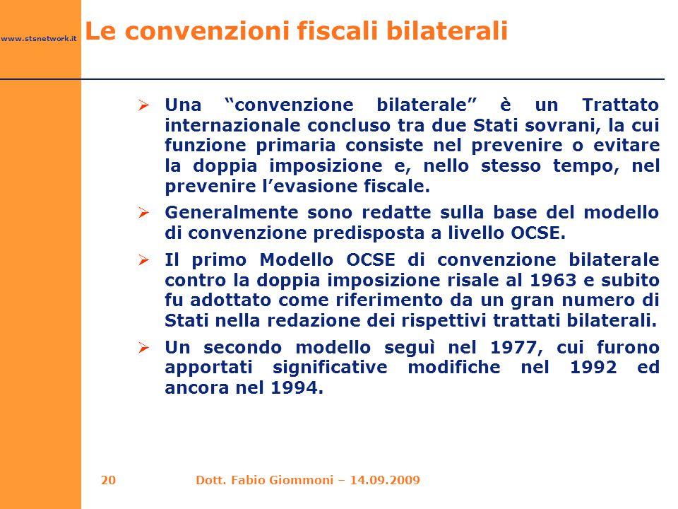 """www.stsnetwork.it Le convenzioni fiscali bilaterali  Una """"convenzione bilaterale"""" è un Trattato internazionale concluso tra due Stati sovrani, la cui"""