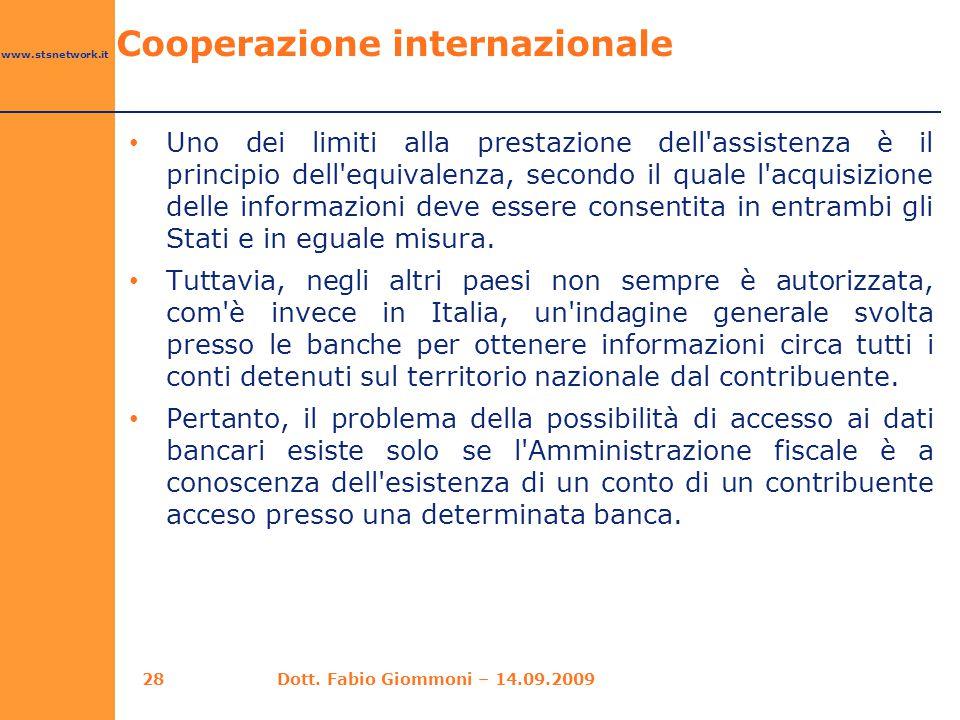 www.stsnetwork.it Uno dei limiti alla prestazione dell'assistenza è il principio dell'equivalenza, secondo il quale l'acquisizione delle informazioni