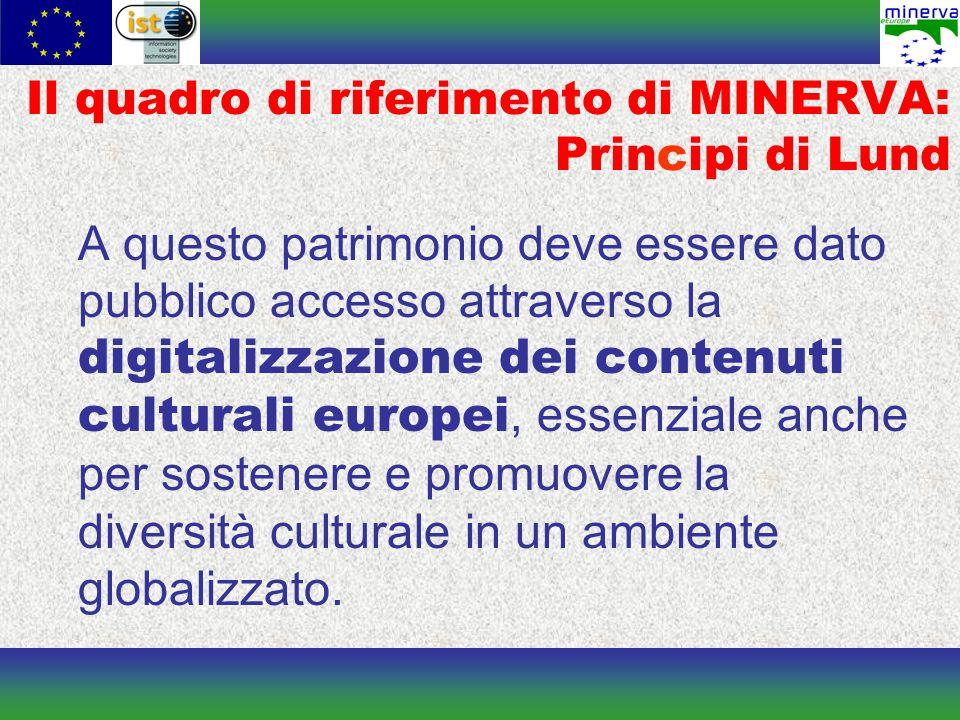 A questo patrimonio deve essere dato pubblico accesso attraverso la digitalizzazione dei contenuti culturali europei, essenziale anche per sostenere e promuovere la diversità culturale in un ambiente globalizzato.