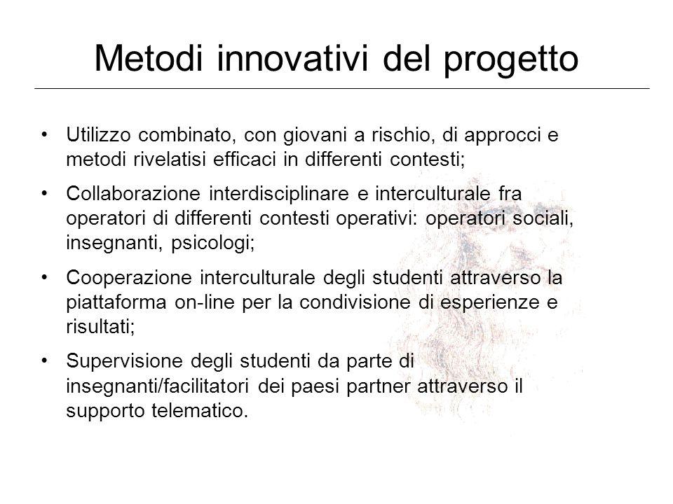 Metodi innovativi del progetto Utilizzo combinato, con giovani a rischio, di approcci e metodi rivelatisi efficaci in differenti contesti; Collaborazi