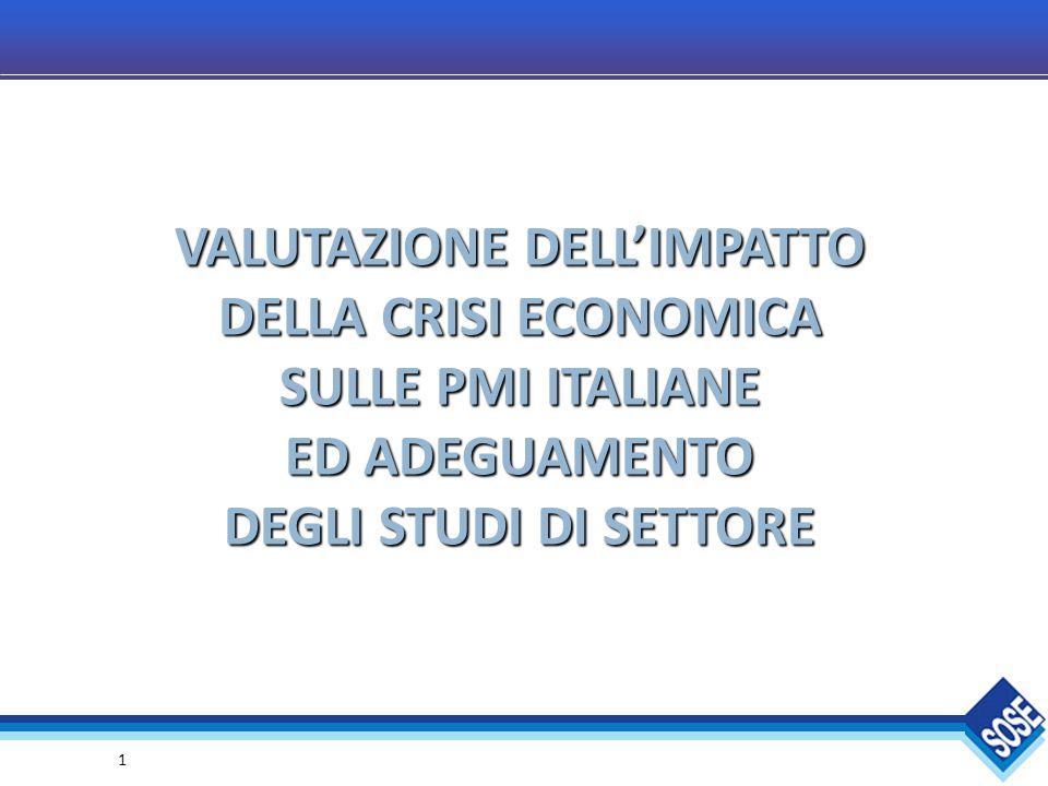 1 VALUTAZIONE DELL'IMPATTO DELLA CRISI ECONOMICA SULLE PMI ITALIANE ED ADEGUAMENTO DEGLI STUDI DI SETTORE
