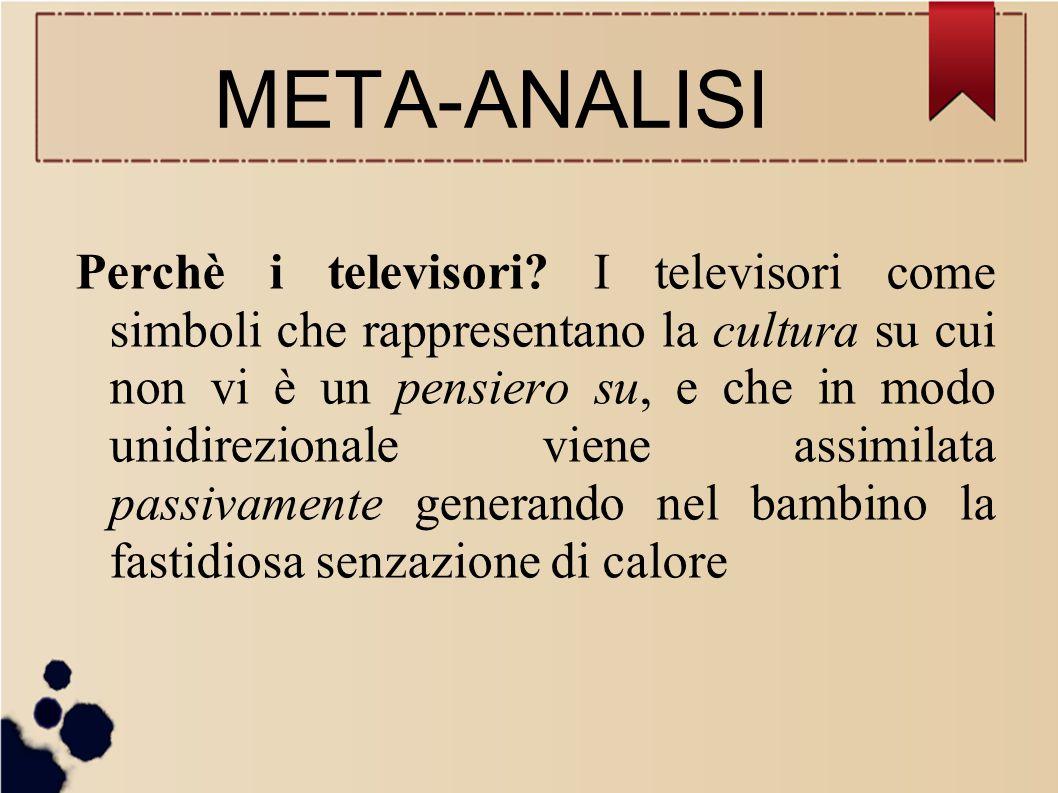Perchè i televisori? I televisori come simboli che rappresentano la cultura su cui non vi è un pensiero su, e che in modo unidirezionale viene assimil