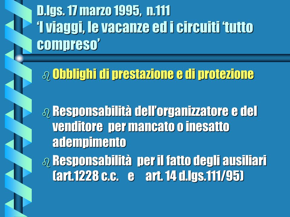 Responsabilità per il danno sofferto dal consumatore dovuto al fatto degli ausiliari (art.14 D.lgs.