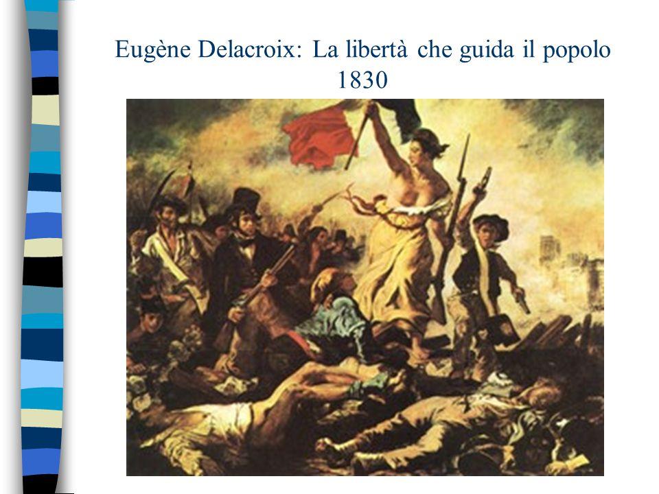 Eugène Delacroix: La libertà che guida il popolo 1830