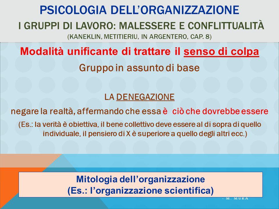 PSICOLOGIA DELL'ORGANIZZAZIONE I GRUPPI DI LAVORO: MALESSERE E CONFLITTUALITÀ (KANEKLIN, METITIERIU, IN ARGENTERO, CAP.