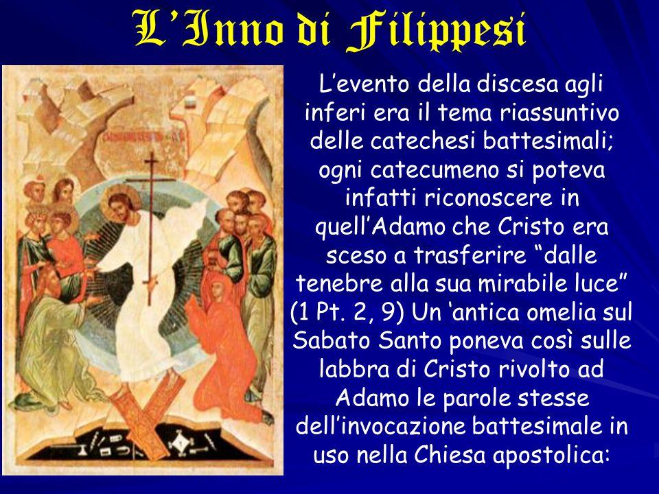 L'evento della discesa agli inferi era il tema riassuntivo delle catechesi battesimali; ogni catecumeno si poteva infatti riconoscere in quell'Adamo c