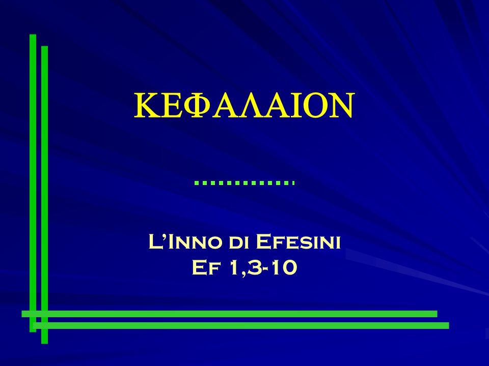  L'Inno di Efesini Ef 1,3-10