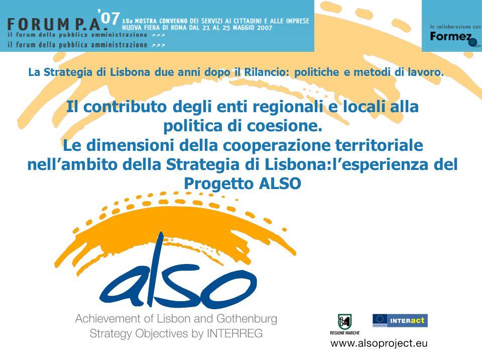 La Strategia di Lisbona due anni dopo il Rilancio: politiche e metodi di lavoro.