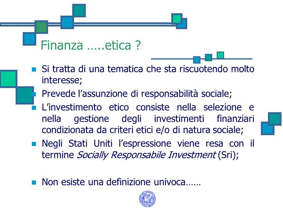 Il manifesto della Finanza Etica dell'Associazione Finanza Etica La finanza eticamente orientata....