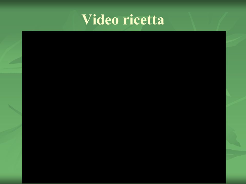 Video ricetta