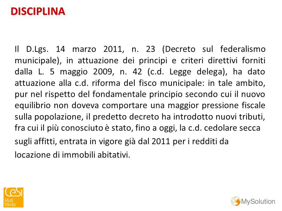 DISCIPLINA Il D.Lgs. 14 marzo 2011, n.