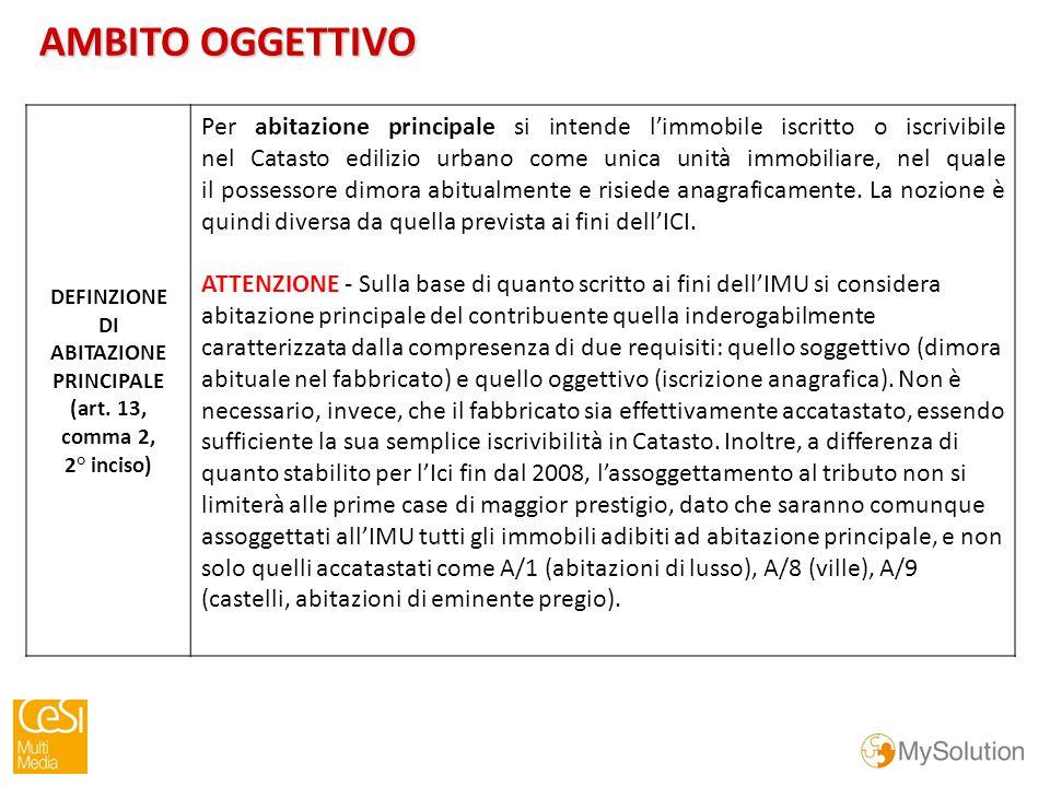 DEFINZIONE DI ABITAZIONE PRINCIPALE (art.