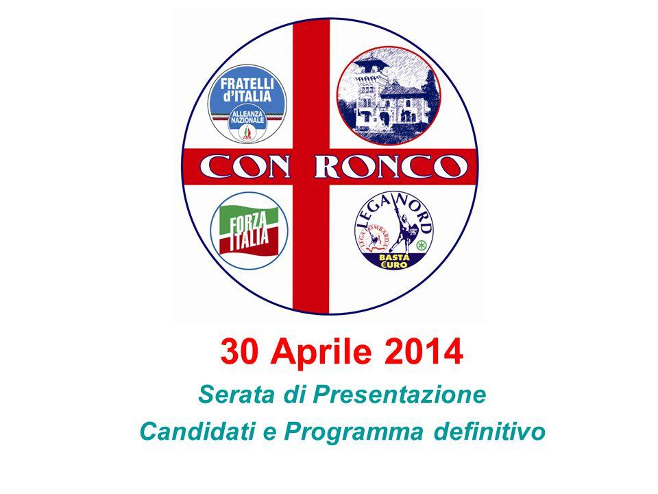 30 Aprile 2014 Serata di Presentazione Candidati e Programma definitivo