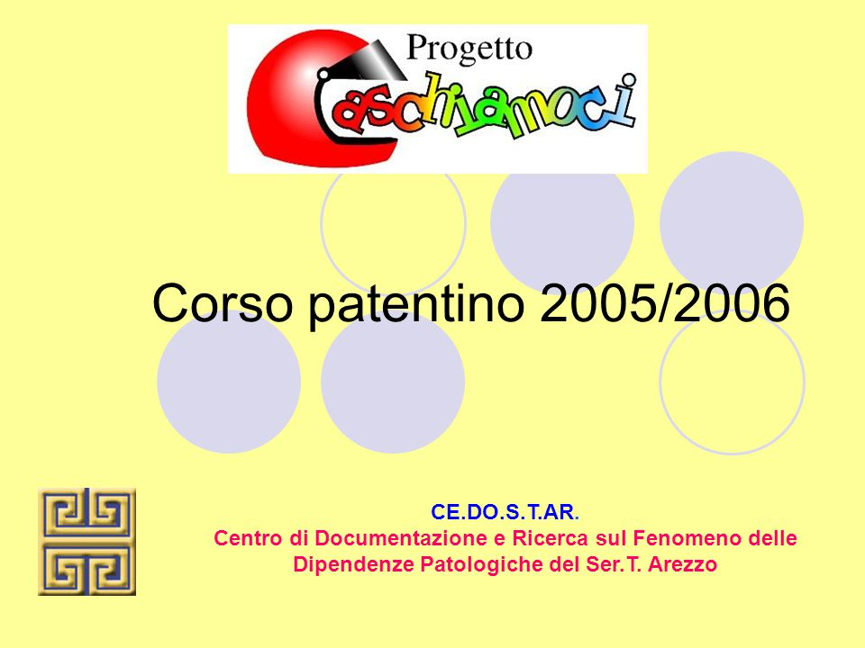Corso patentino 2005/2006 CE.DO.S.T.AR.