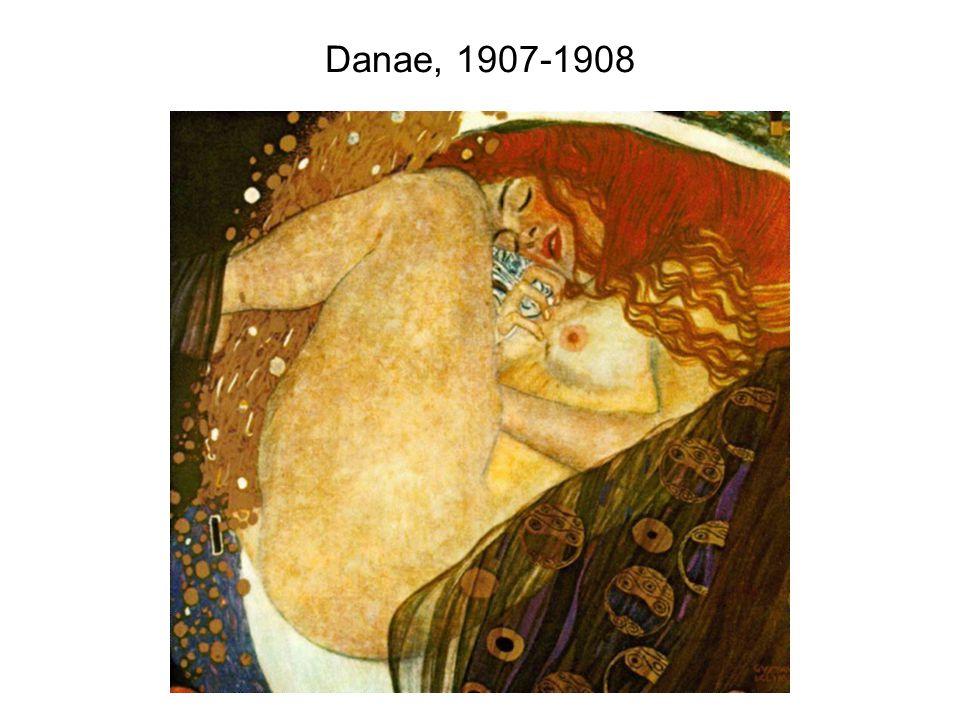 Danae, 1907-1908