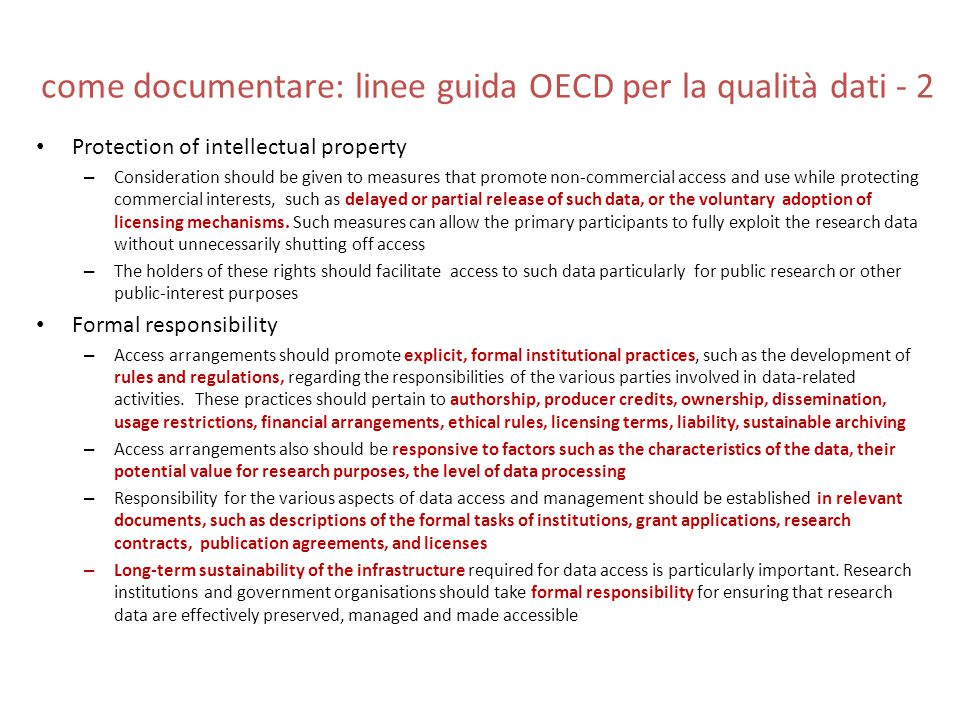 come documentare: linee guida OECD per la qualità dati - 2 Protection of intellectual property – Consideration should be given to measures that promot