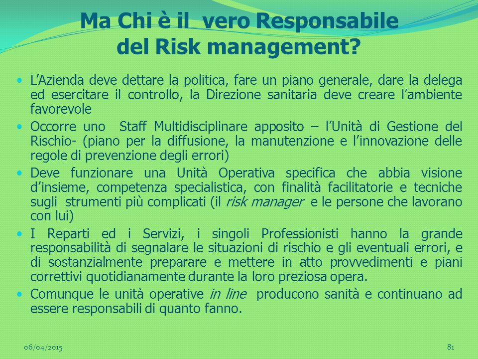 Ma Chi è il vero Responsabile del Risk management.