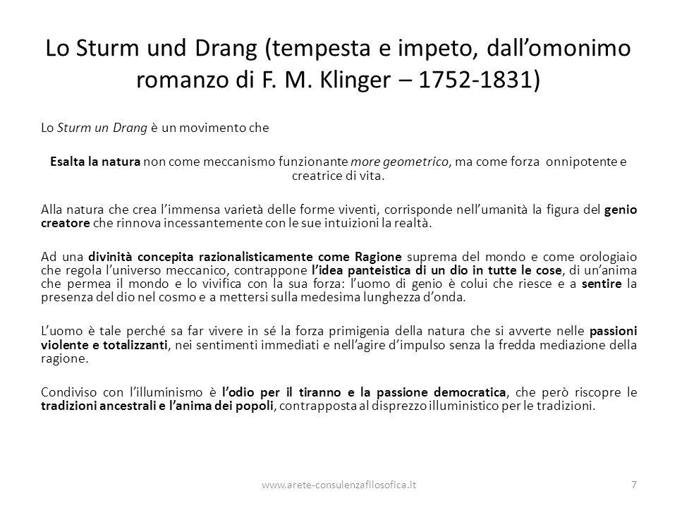 Lo Sturm und Drang (tempesta e impeto, dall'omonimo romanzo di F. M. Klinger – 1752-1831) Lo Sturm un Drang è un movimento che Esalta la natura non co