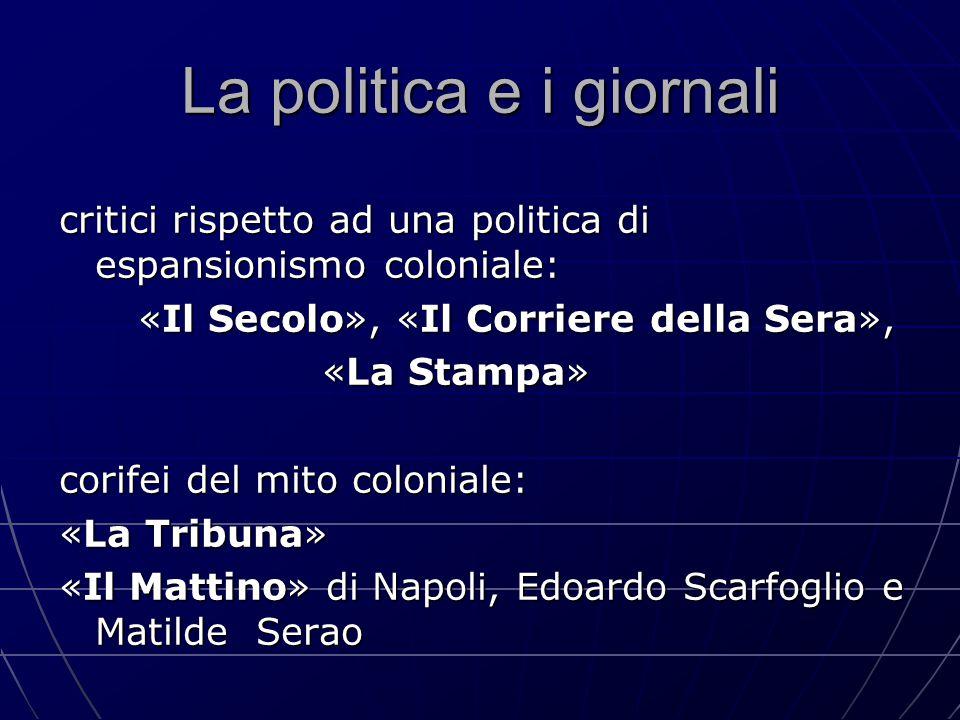 La politica e i giornali critici rispetto ad una politica di espansionismo coloniale: «Il Secolo», «Il Corriere della Sera», «Il Secolo», «Il Corriere