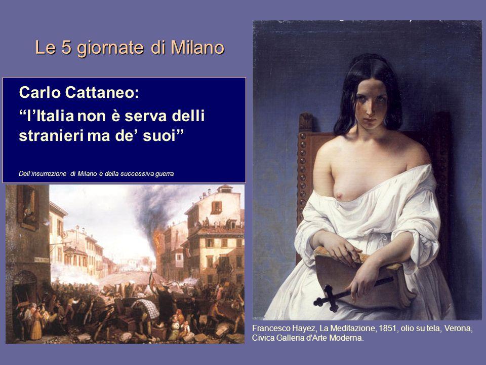"""Le 5 giornate di Milano Carlo Cattaneo: """"l'Italia non è serva delli stranieri ma de' suoi"""" Dell'insurrezione di Milano e della successiva guerra Franc"""