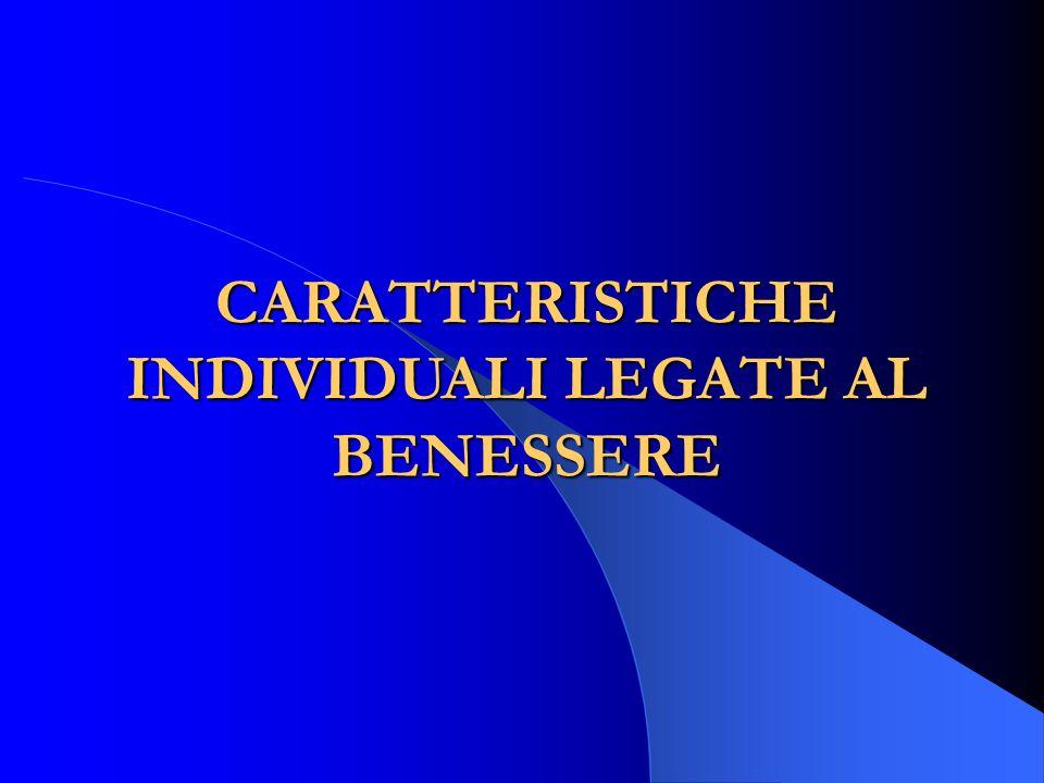 CARATTERISTICHE INDIVIDUALI LEGATE AL BENESSERE