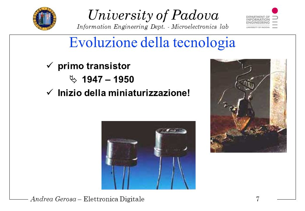 Andrea Gerosa – Elettronica Digitale 18 University of Padova Information Engineering Dept.