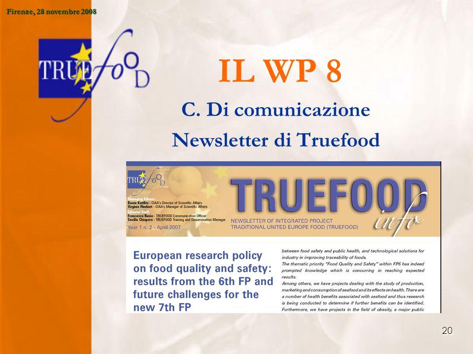 20 IL WP 8 C. Di comunicazione Newsletter di Truefood Firenze, 28 novembre 2008