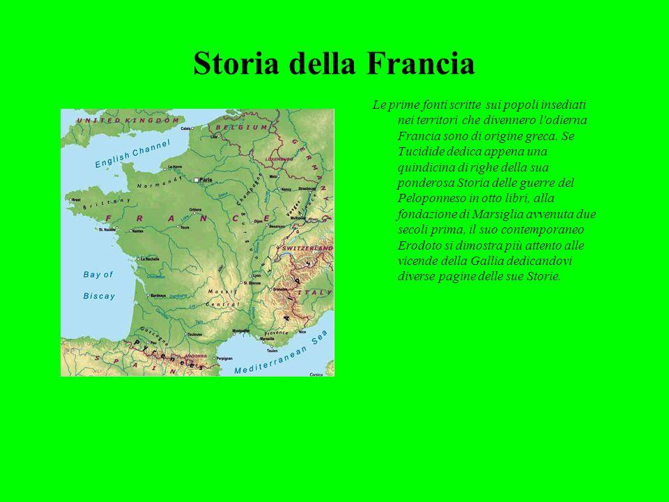 Storia della Francia Le prime fonti scritte sui popoli insediati nei territori che divennero l odierna Francia sono di origine greca.