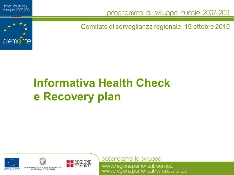 Informativa Health Check e Recovery plan Comitato di sorveglianza regionale, 19 ottobre 2010