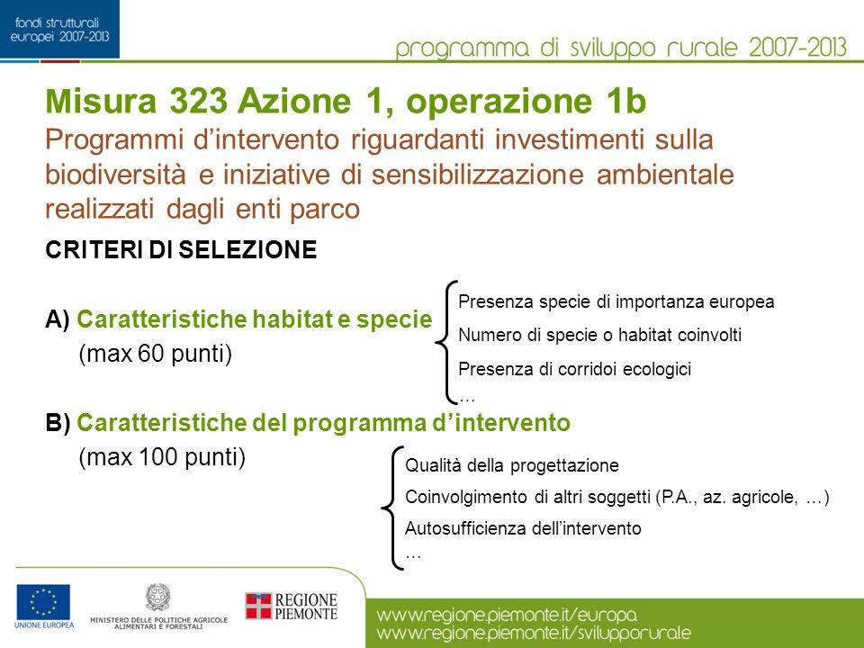 M isura 323 Azione 1, operazione 1b Programmi d'intervento riguardanti investimenti sulla biodiversità e iniziative di sensibilizzazione ambientale re