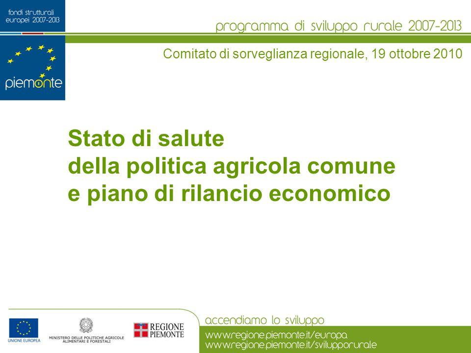 Stato di salute della politica agricola comune e piano di rilancio economico Comitato di sorveglianza regionale, 19 ottobre 2010