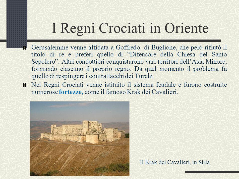 """I Regni Crociati in Oriente Gerusalemme venne affidata a Goffredo di Buglione, che però rifiutò il titolo di re e preferì quello di """"Difensore della C"""