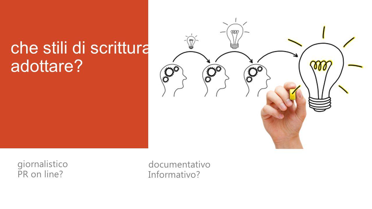 che stili di scrittura adottare giornalistico PR on line documentativo Informativo