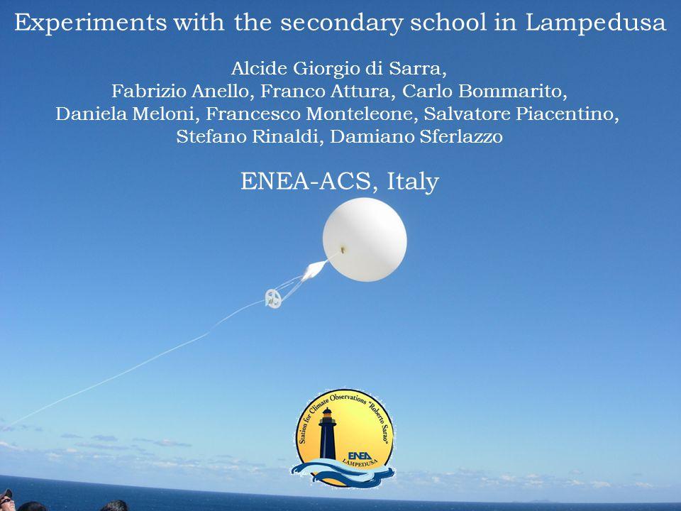 Experiments with the secondary school in Lampedusa Alcide Giorgio di Sarra, Fabrizio Anello, Franco Attura, Carlo Bommarito, Daniela Meloni, Francesco