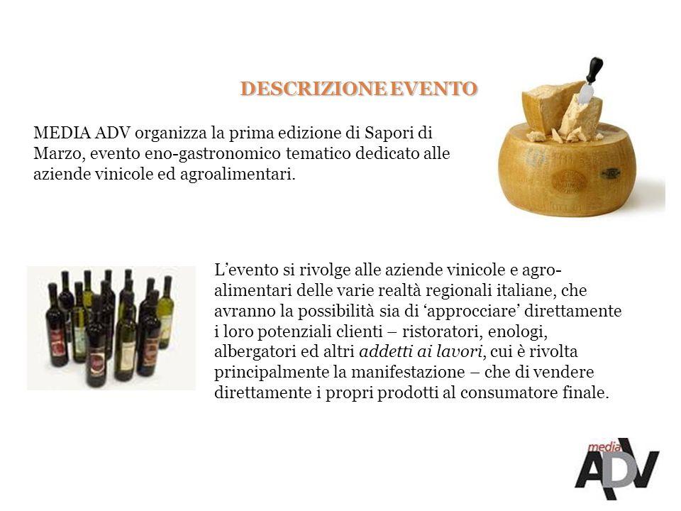 MEDIA ADV organizza la prima edizione di Sapori di Marzo, evento eno-gastronomico tematico dedicato alle aziende vinicole ed agroalimentari.