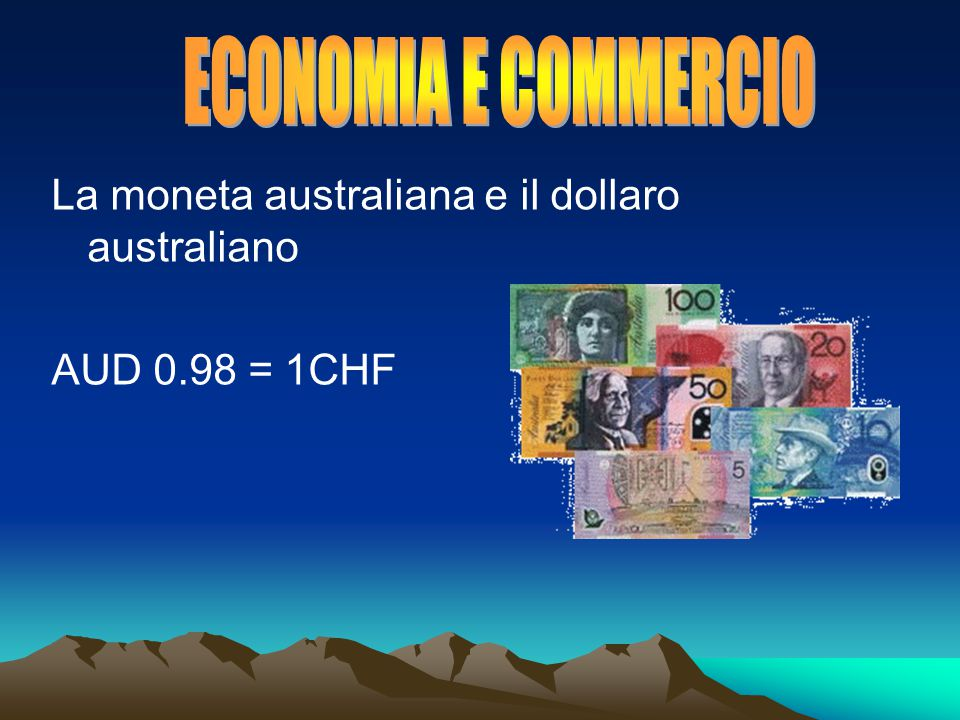 La moneta australiana e il dollaro australiano AUD 0.98 = 1CHF