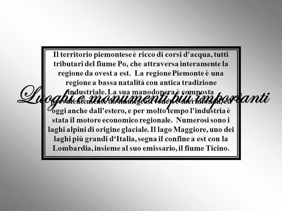 Il territorio della regione del Piemonte è prevalentemente montuoso (ben il 43,3% del territorio regionale). Le principali catene montuose sono le Alp