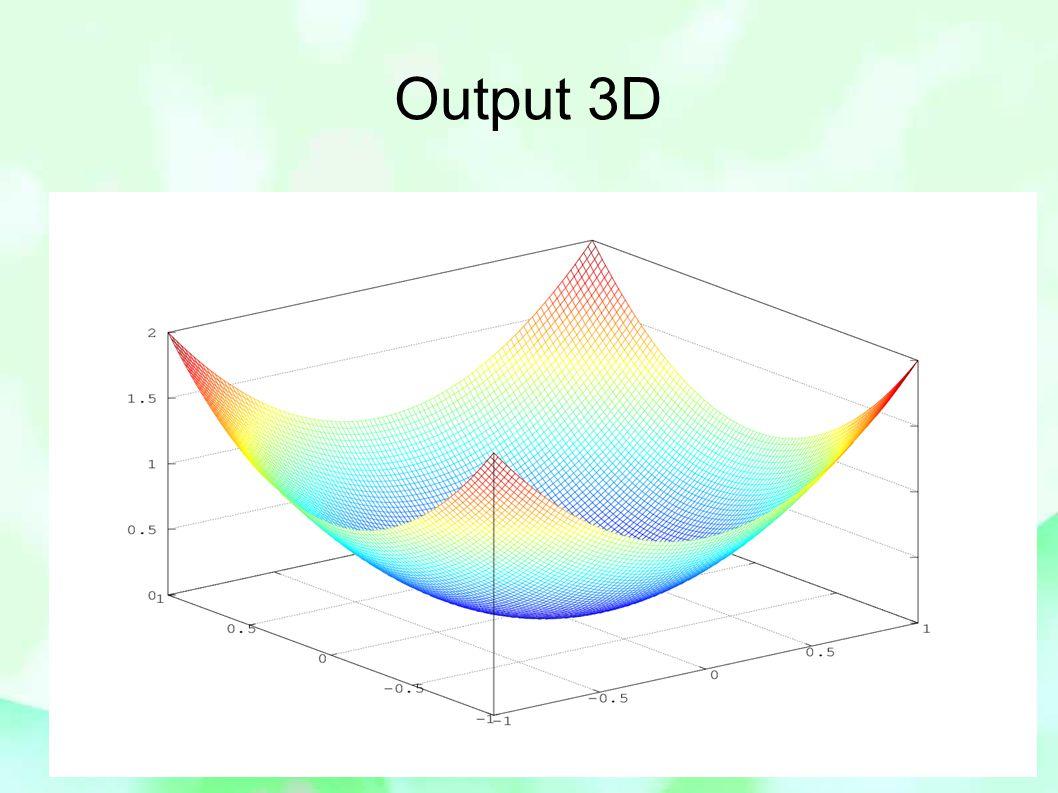 Output 3D