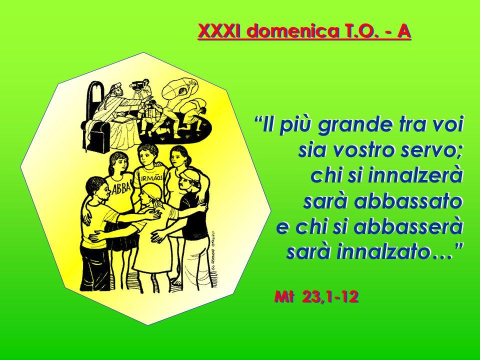XXXI domenica T.O.