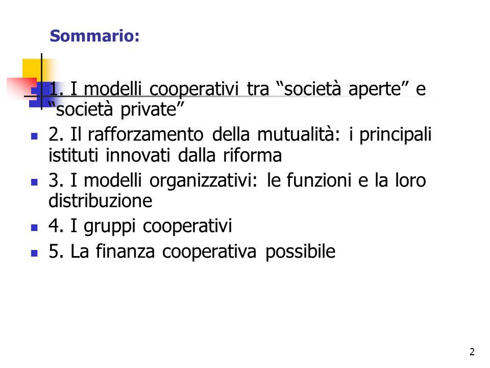 3 1.I modelli cooperativi tra società aperte e società private 1.1.